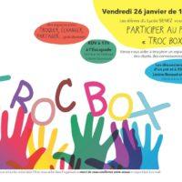 TROC_BOX_Lycez_Henri_Senez_Affiche_26_JANVIER