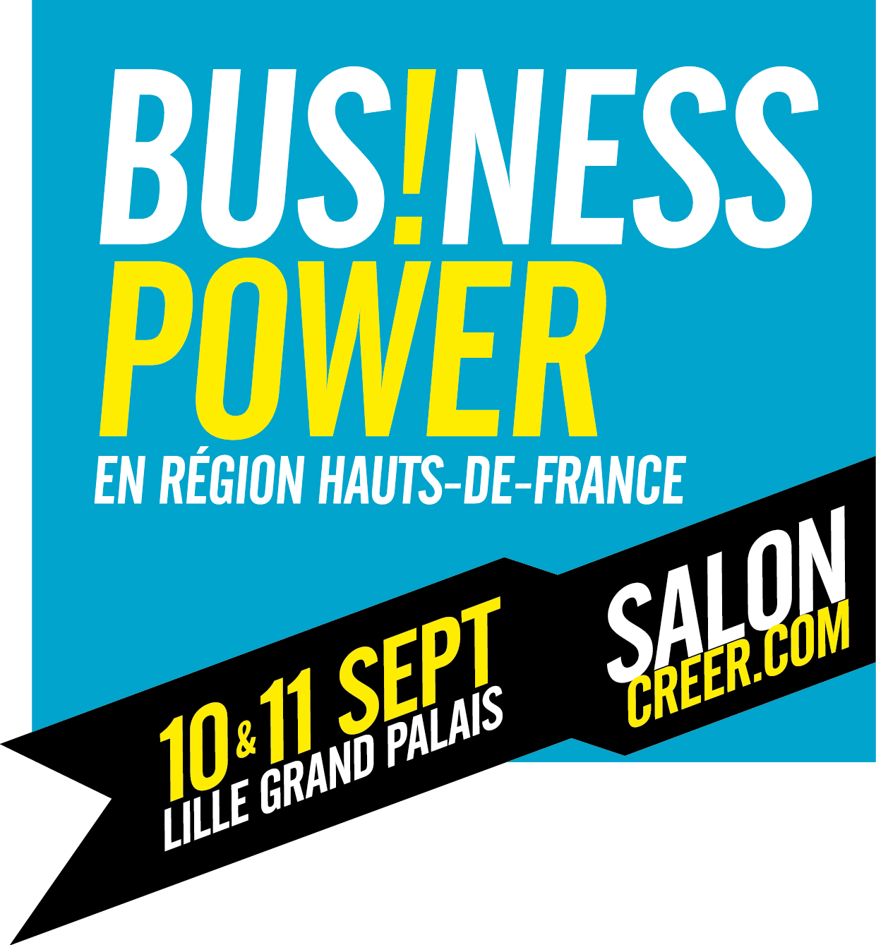 Salon Créer-Business Power > 10 et 11 septembre 2018