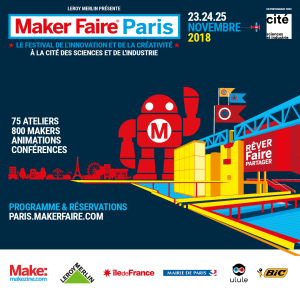 La Cité des sciences et de l'industrie accueille Maker Faire Paris du 23 au 25 novembre 2018